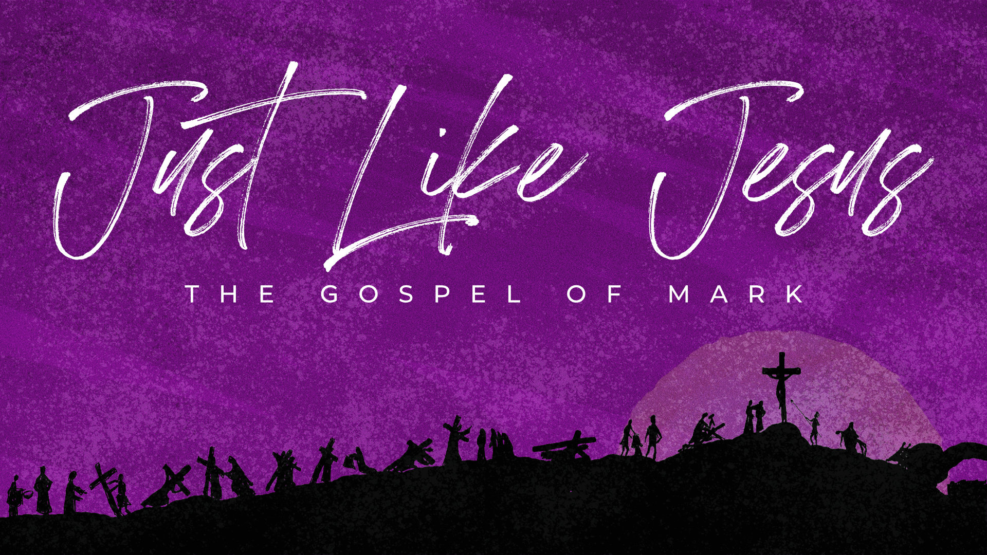 May 31st, 2020 - Just Like Jesus - Week 67